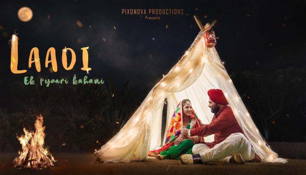 Laadi , Ek Pyaari kahani. Pre wedding Short film
